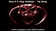 Bass - D & King Matthew - Fly Away (lenny Kravitz)