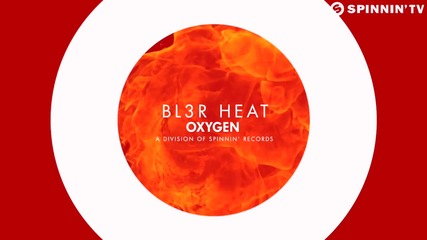 Bl3r - Heat (out Now)