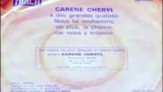 Carene Cheryl - Garde-moi avec toi 1975