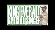 King Everald - Special Singer