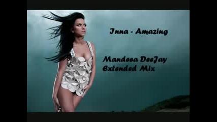 Inna - Amazing (mandeea Deejay Extended Mix)