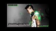 Starchild - Turn Me On