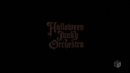 Halloween Junky Orchestra - Halloween Party Pv