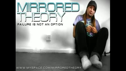 Mirrored Theory - Failure Is Not An Option