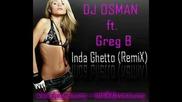 Dj Osman Ft. Greg B - In Da Ghetto (remix)