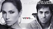 Jennifer Lopez Ft. Enrique Iglesias - Mouth 2 Mouth Бг Субтитри