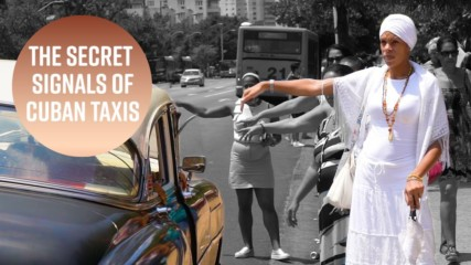 Taking a taxi in Havana? There are hand signals to know