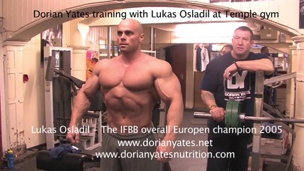 Dorian Yates training Lukas Osladil at Temple gym 2011