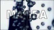 New 2012!!! Maгда - В ляво черна, в дясно руса