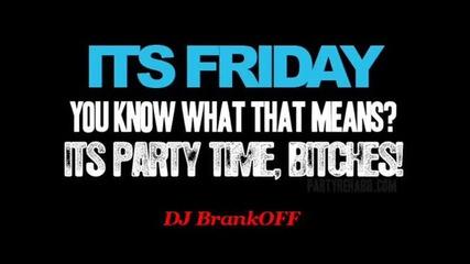 Dj Brankoff - Keep Calm, It's Friday