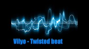 Vily0 - Twisted beat