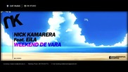 Nick Kamarera feat. Eila - Weekend de Vara (lyric Video)