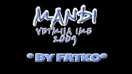 Mandi 2009 - Vetmija Ime 2009