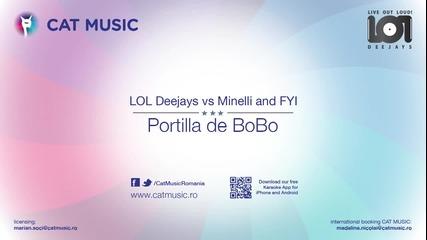 !!! Lol Deejays vs Minelli and Fyi - Portilla de Bobo
