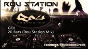 Gol - 20 Bars ( Rou Station Remix )