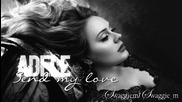 02. Adele - Send My love (to your new lover) + Превод