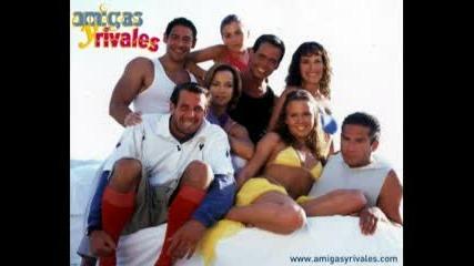 Amigas Y Rivales