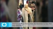 Did Kanye West Force Kim Kardashian to Dye Her Hair Blonde?