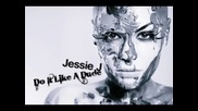 Jessie J - Do It Like A Dude Official Music 2010