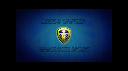 Leeds United Manager Mode S01 E02
