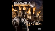 hawkman - d - spot feat colfax cac murda&mayhem
