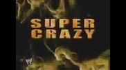 Youtube - Supercrazy Titantron