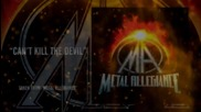 Metal Allegiance - Can't Kill The Devil ( Official Lyric Video)