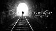 Earlyrise - Black and White