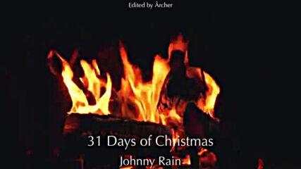 Johnny Rain - 31 Days of Christmas - 360p