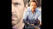 Hugh Laurie - Buddy Bolden's Blues