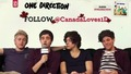 Follow @canadaloves1d on Twitter!