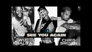 *2015* Wiz Khalifa ft. Tyga & Chris Brown - See You Again ( Remix )