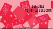 Fui yo - Dayme El High Feat Kevin Roldan Ken Y Darkiel Luigi 21 Plus Video Lyric