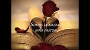 Nina Pastori - Somos la Magia (la Orilla De Mi Pelo - 2011)