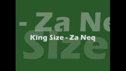 King Size - Za neq + Линк за сваляне на песента :)