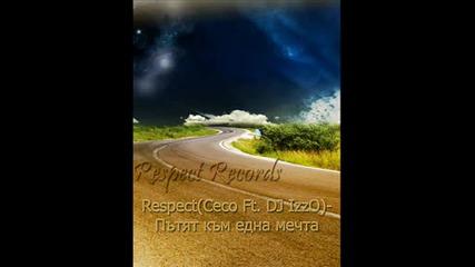 Respect Records - Пътят Към Една Мечта