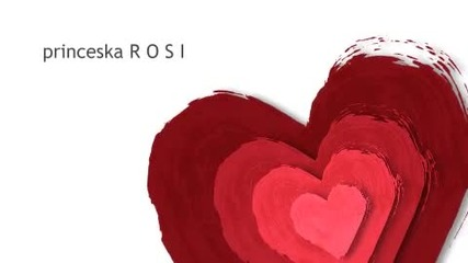 За теб мила Роси - от приятели/прегърни ме - Реднекс