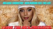 Melanie Thornton - Men Behind Feel The Life