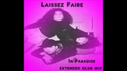 Laissez Faire - In Paradise( extended latin freestyle club mix )