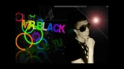 Mr.black - I dalje patis sa mnom