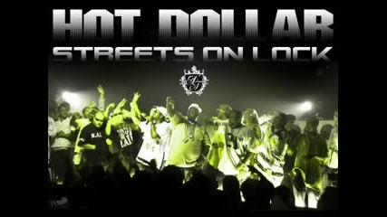 Hot Dollar - Streets On Lock