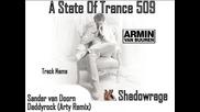 Armin Van Buuren in A State Of Trance 509 - Daddyrock (arty Remix)