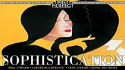 Sophistication 3 - More Vintage Music With Style From the 30s 40s Past Perfect