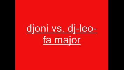 Djoni Vs. Dj - Leo - Fa Major