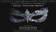 Превод!!! Zayn & Taylor Swift - I Don't Wanna Live Forever ( Audio)
