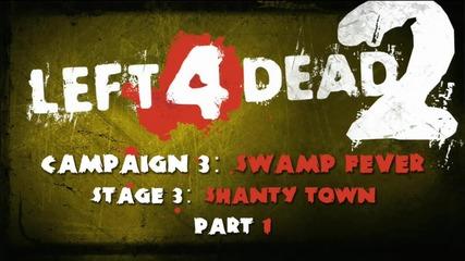 Left 4 Dead 2: Walkthrough - Campaign 3_ Swamp Fever - Shanty Town Part 1