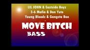 Lil John&eastside Boyz&3 - 6 Mafia&don Yute&youngbloodz&gangsta Boo&chyna White - Move Bitch