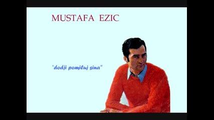Mustafa Ezic ... Dodji pomiluj sina