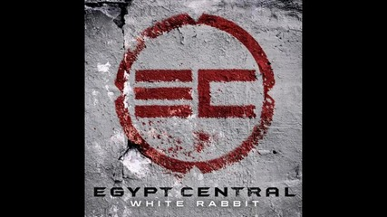Egypt Central - White Rabbit (radio edit)