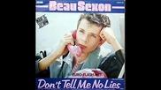 Beau Sexon - Dont Tell Me No Lies